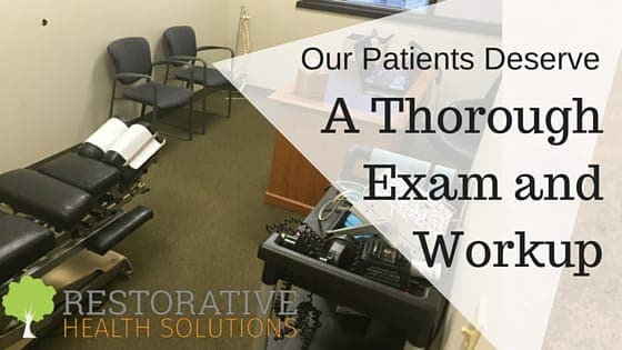 Our Patients Deserve a Thorough Exam and Workup
